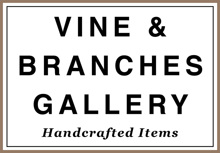 Vine & Branches Gallery - Handcrafted Items