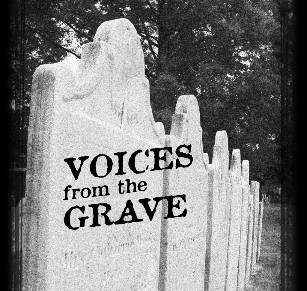 Voices from the Grave in Bennington 2021.